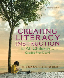 Creating Literacy Instruction for All Children in Grades Pre-K to 4 av Thomas G. Gunning (Heftet)
