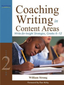 Coaching Writing in Content Areas av William Strong (Heftet)