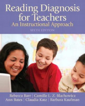 Reading Diagnosis for Teachers av Rebecca Barr, Ann Bates, Camille Blachowicz, Claudia Katz og Barbara Kaufman (Heftet)