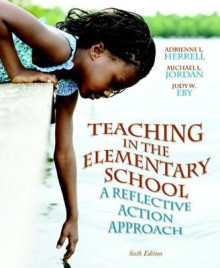 Teaching in the Elementary School av Adrienne L. Herrell, Michael L. Jordan og Judy W. Eby (Heftet)