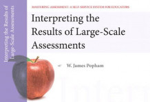 Interpreting the Results of Large-Scale Assessments, Mastering Assessment av W. James Popham (Heftet)