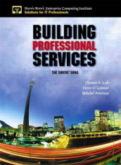 Building Professional Services av Thomas Lah, Steve O'Connor og Mitchel Peterson (Heftet)