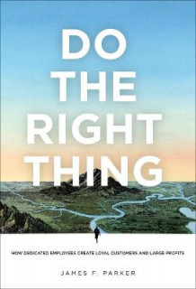 Do the Right Thing av James Parker (Heftet)