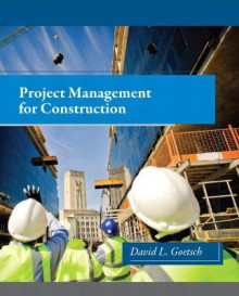 Project Management for Construction av David L. Goetsch (Innbundet)