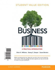 Business, Student Value Edition av Brian K Williams, Stacey C Sawyer og Susan Berston (Perm)