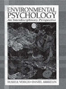 Environmental Psychology av Russel Veitch og Daniel Arkkelin (Heftet)
