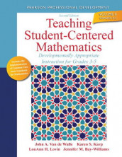 Teaching Student-Centered Mathematics av Jennifer M. Bay-Williams, Karen S. Karp, LouAnn H. Lovin og John A. Van de Walle (Heftet)