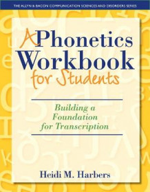 A Phonetics Workbook for Students av Heidi M. Harbers (Heftet)
