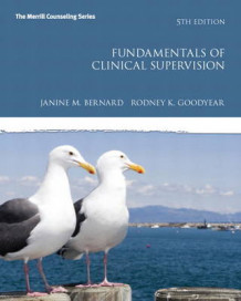 Fundamentals of Clinical Supervision av Janine M. Bernard og Rodney K. Goodyear (Innbundet)