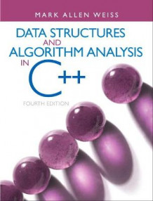 Data Structures and Algorithm Analysis in C++ av Mark A. Weiss (Innbundet)