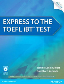 Express to the TOEFL IBT Test av Tammy le Roi Gilbert og Dorothy E. Zemach (Heftet)
