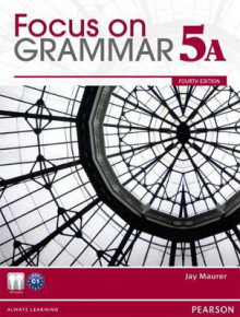 Focus on Grammar 5A Split Student Book & Focus on Grammar 5A Workbook av Jay Maurer (Blandet mediaprodukt)