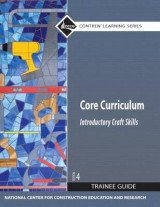 Omslag - Core Curriculum Trainee Guide, 2009 Revision, Paperback, plus NCCERconnect with eText -- Access Card Package