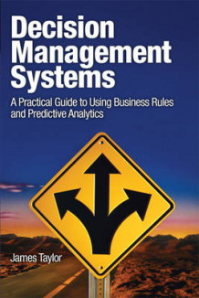 Decision Management Systems av James Taylor (Heftet)