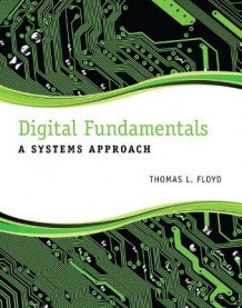 Digital Fundamentals av Thomas L. Floyd (Innbundet)