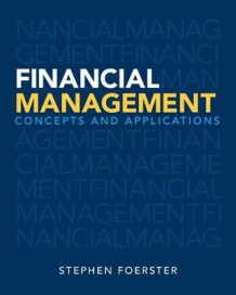 Financial Management av Stephen Robert Foerster (Heftet)