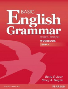 Basic English Grammar Workbook B av Betty S. Azar og Stacy A. Hagen (Heftet)