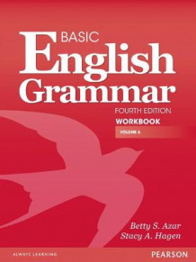 A Basic English Grammar Workbook av Betty S. Azar og Stacy A. Hagen (Heftet)