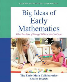 Big Ideas of Early Mathematics av The Early Math Collaborative og Erikson Institute (Heftet)