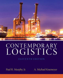 Contemporary Logistics av Paul R. Murphy og A. Michael Knemeyer (Innbundet)
