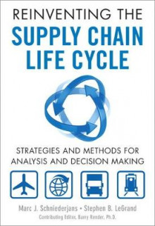 Reinventing the Supply Chain Life Cycle av Marc J. Schniederjans og Stephen B. LeGrand (Innbundet)