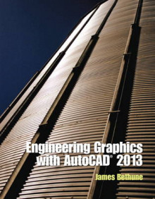 Engineering Graphics with AutoCAD 2013 av James D. Bethune (Innbundet)