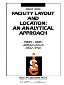 Facility Layout and Location av McGinnis, Richard L. Francis og John A. White (Innbundet)