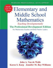 Elementary and Middle School Mathematics av John A. Van de Walle, Karen S. Karp og Jennifer M. Bay-Williams (Heftet)