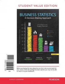 Business Statistics, Student Value Edition av David F Groebner, Patrick W Shannon og Phillip C Fry (Perm)