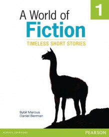 A World of Fiction 1: Timeless Short Stories av Sybil Marcus og Daniel Berman (Heftet)