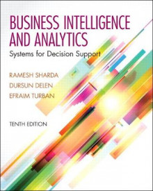 Businesss Intelligence and Analytics av Ramesh Sharda, Dursun Delen, Efraim Turban, Janine Aronson og Ting-Peng Liang (Innbundet)