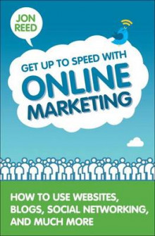 Get Up to Speed with Online Marketing av Jon Reed (Heftet)