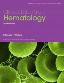 Clinical Laboratory Hematology av Shirlyn B. McKenzie og Lynne Williams (Heftet)