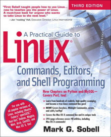 A Practical Guide to Linux Commands, Editors, and Shell Programming av Mark G. Sobell (Heftet)