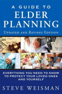 A Guide to Elder Planning av Steve Weisman (Heftet)
