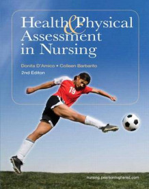 Health & Physical Assessment in Nursing Plus New Mynursinglab with Pearson Etext (24-Month Access) -- Access Card Package av Donita T D'Amico og Colleen Barbarito (Blandet mediaprodukt)