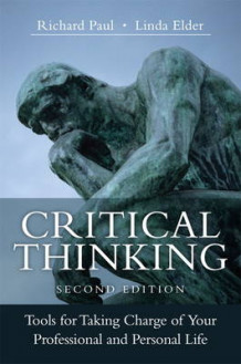 Critical Thinking av Richard Paul og Linda Elder (Innbundet)