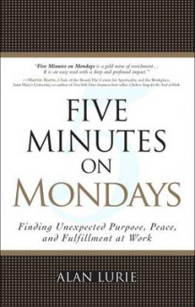 Five Minutes on Mondays av Alan J. Lurie (Heftet)