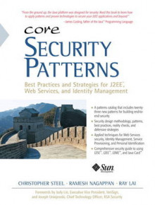 Core Security Patterns av Christopher Steel, Ramesh Nagappan og Ray Lai (Heftet)