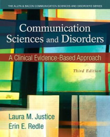 Communication Sciences and Disorders av Laura M. Justice og Erin E. Redle (Heftet)
