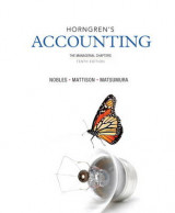 Omslag - Horngren's Accounting, the Managerial Chapters and New MyAccountingLab with EText -- Access Card Package