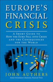 The European Financial Crisis av John Authers (Heftet)