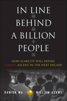 In Line Behind a Billion People av William Adams og Damien Ma (Innbundet)