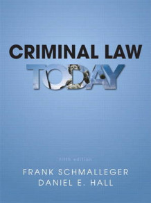 Criminal Law Today Plus MyCJLab with Pearson eText -- Access Card Package av Frank J. Schmalleger og Daniel E. Hall (Blandet mediaprodukt)