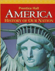 America: History of Our Nation 2014 Survey Student Edition Grade 8 (Innbundet)