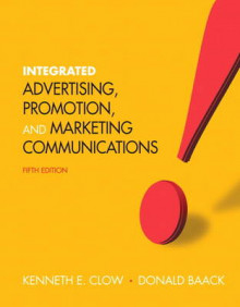 Integrated Advertising, Promotion, and Marketing Communications Plus New MyMarketingLab with Pearson Etext -- Access Card Package av Kenneth E. Clow og Donald E. Baack (Blandet mediaprodukt)