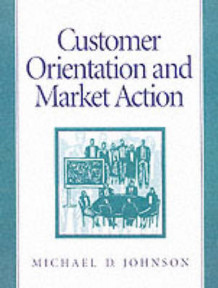 Customer Orientation and Market Opinion av Michael D. Johnson (Heftet)