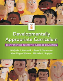 Developmentally Appropriate Curriculum av Marjorie J. Kostelnik, Anne K. Soderman, Alice P. Whiren og Michelle L. Rupiper (Heftet)