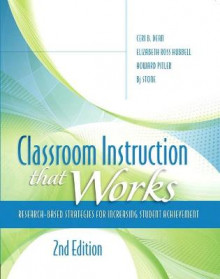 Classroom Instruction that Works av Ceri B. Dean, Elizabeth Ross Hubbell, Howard Pitler, B. J. Stone og ASCD (Heftet)