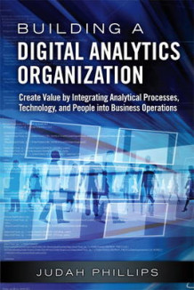 Building a Digital Analytics Organization av Judah Phillips (Innbundet)